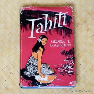 1956 Tahiti by Gerge T Eggleston book 1