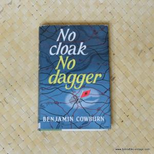1961 No Cloak No Dagger by Benjamin Cowburn book 1