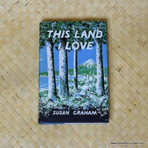 1963 This Land I Love by Susan Graham Book 1